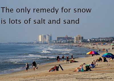 Beach Life Words of Wisdom Remedy for Snow